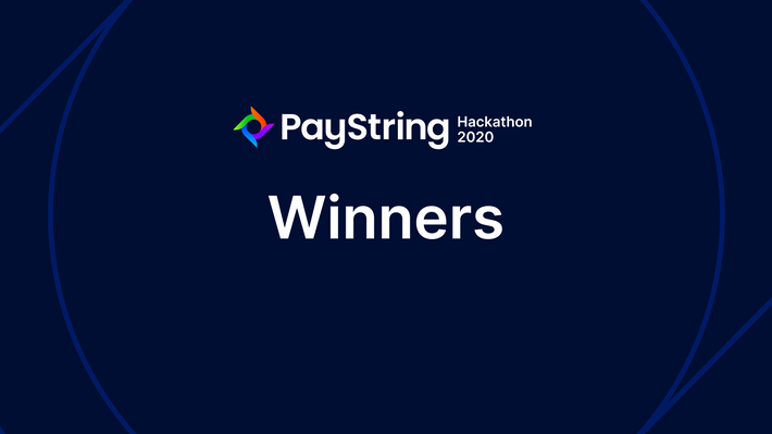 Announcing the Winners of the PayString Hackathon